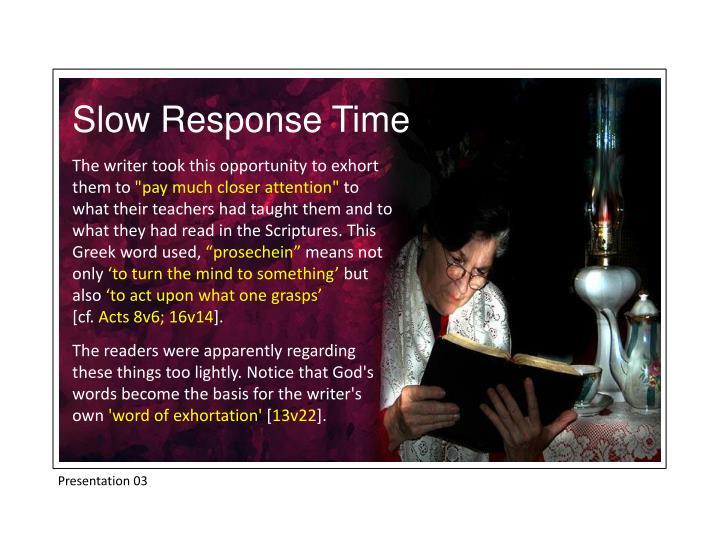 Slow Response Time