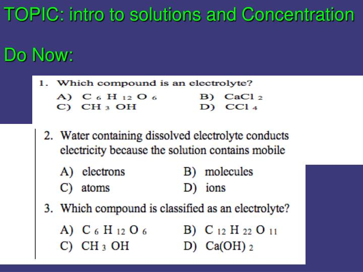 TOPIC: intro to solutions and