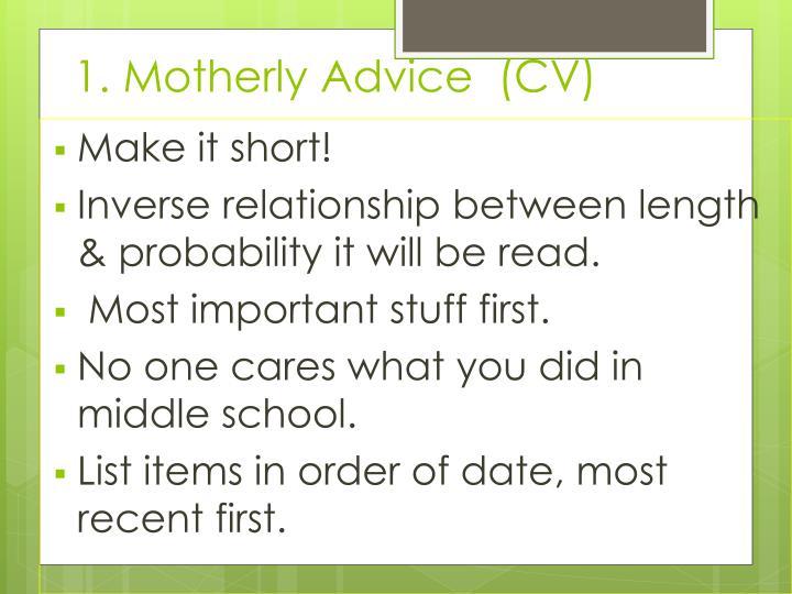 1. Motherly Advice  (CV)