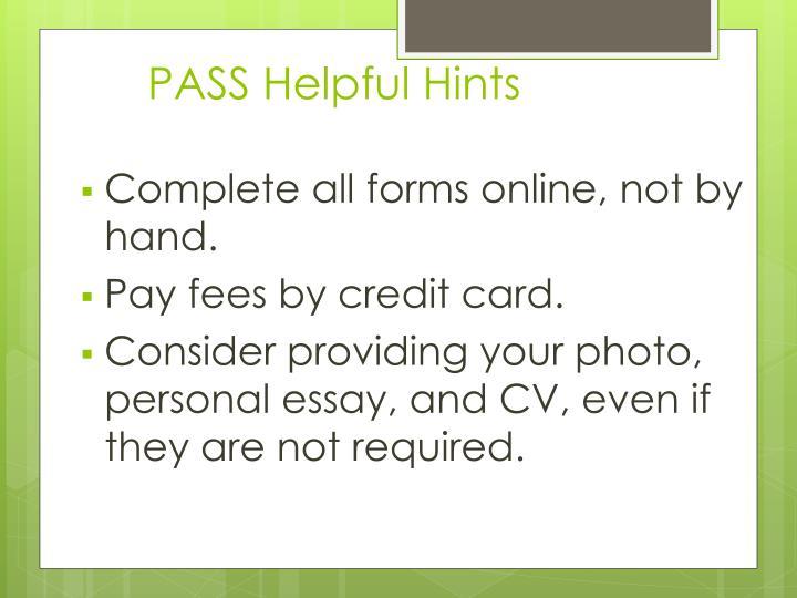 PASS Helpful Hints