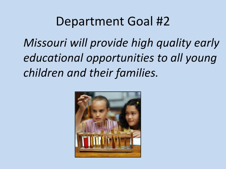 Department Goal #2