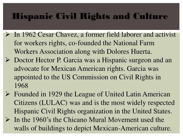 Hispanic Civil Rights and Culture