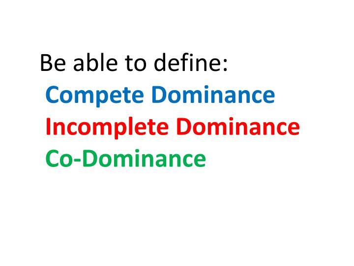 Be able to define: