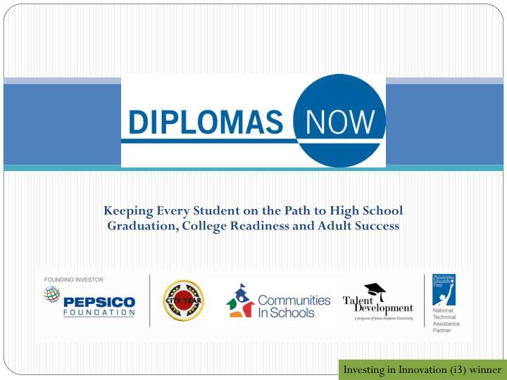 Keeping Every Student on the Path to High School Graduation, College Readiness and Adult Success