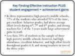 key finding effective instruction plus student engagement achievement gains