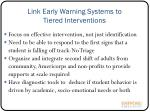 link early warning systems to tiered interventions