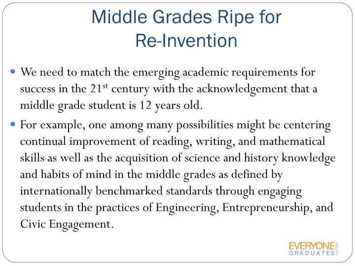 Middle Grades Ripe for                  Re-Invention