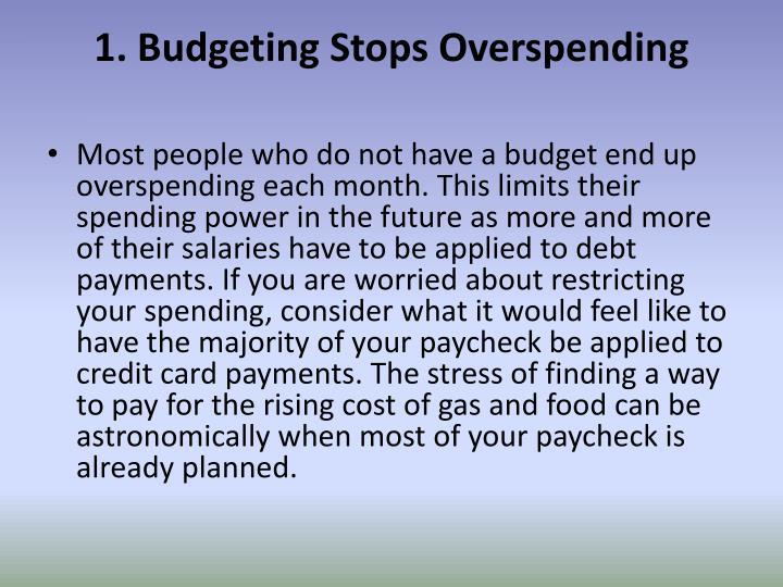 1. Budgeting Stops Overspending