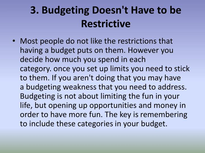 3. Budgeting Doesn't Have to be Restrictive