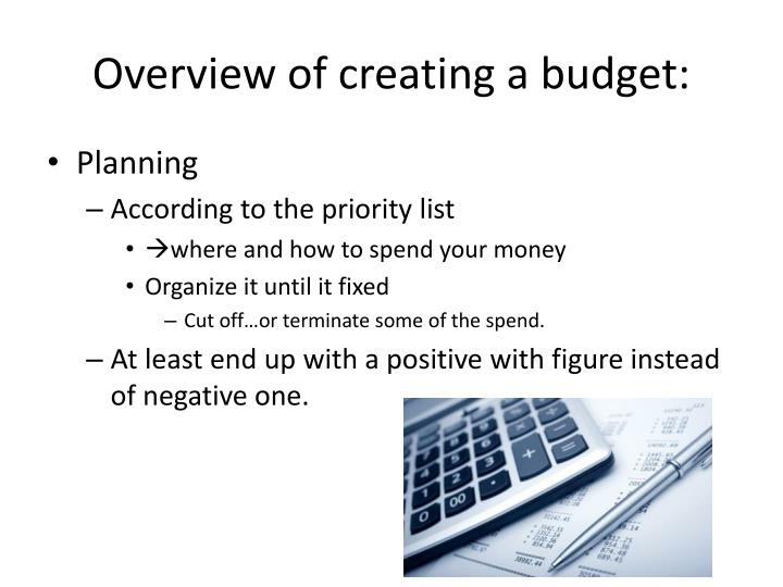 Overview of creating a budget: