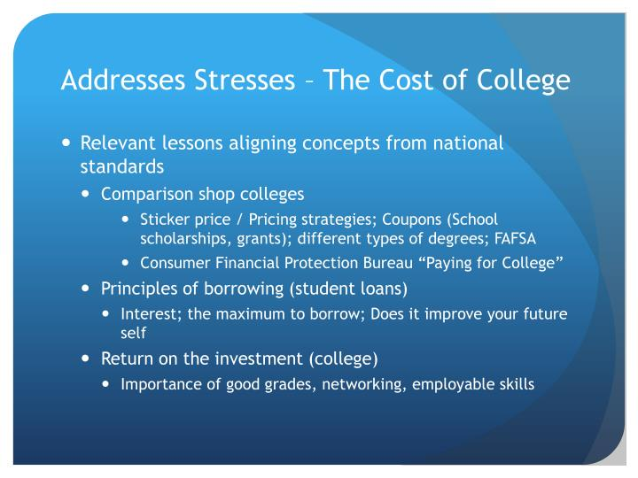 Addresses Stresses – The Cost of College