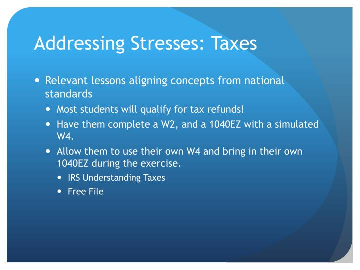 Addressing Stresses: Taxes