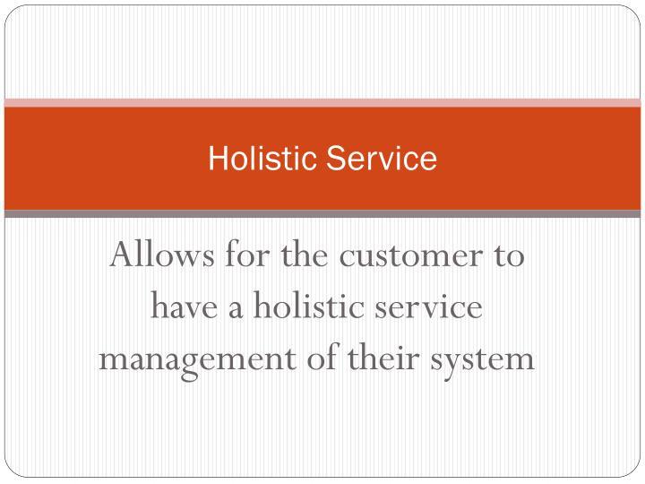 Holistic Service