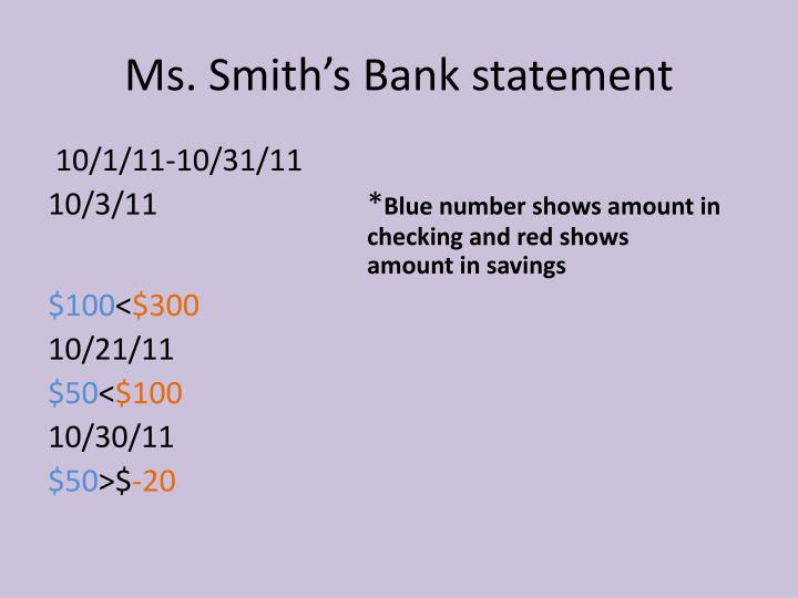 Ms. Smith's Bank statement