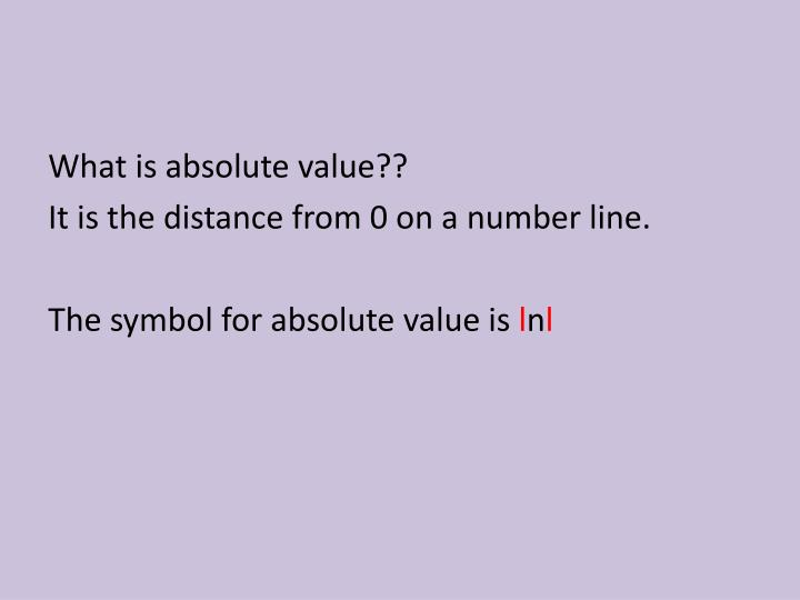 What is absolute value??