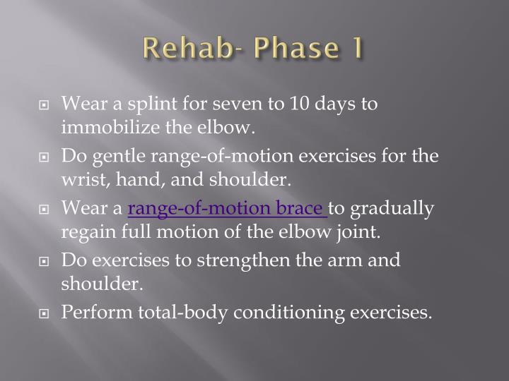 Rehab- Phase 1