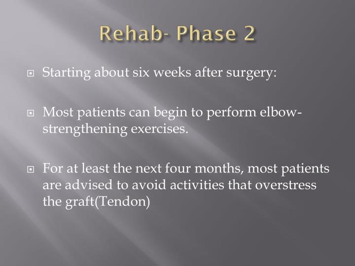 Rehab- Phase 2