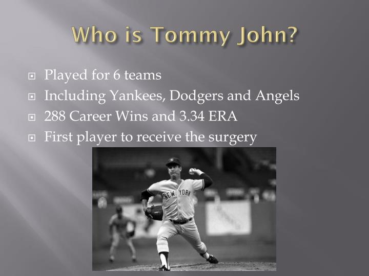 Who is Tommy John?