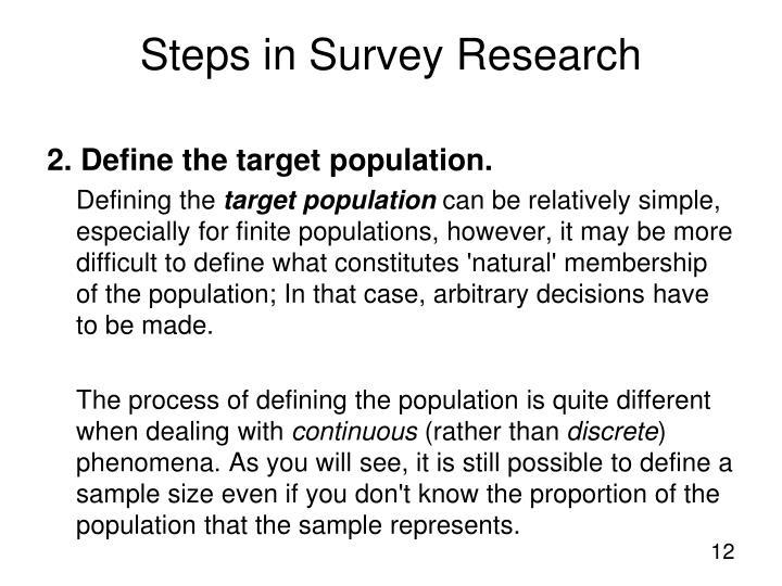 2. Define the target population.