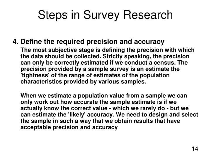 4. Define the required precision and accuracy