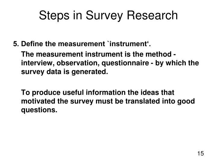 5. Define the measurement `instrument'.