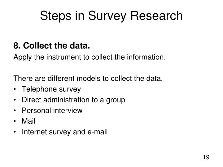 8. Collect the data.