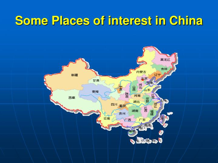 Some Places of interest in China