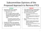 subcommittee opinions of the proposed approach to remove ptcs