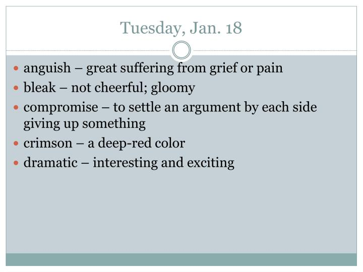 Tuesday jan 18