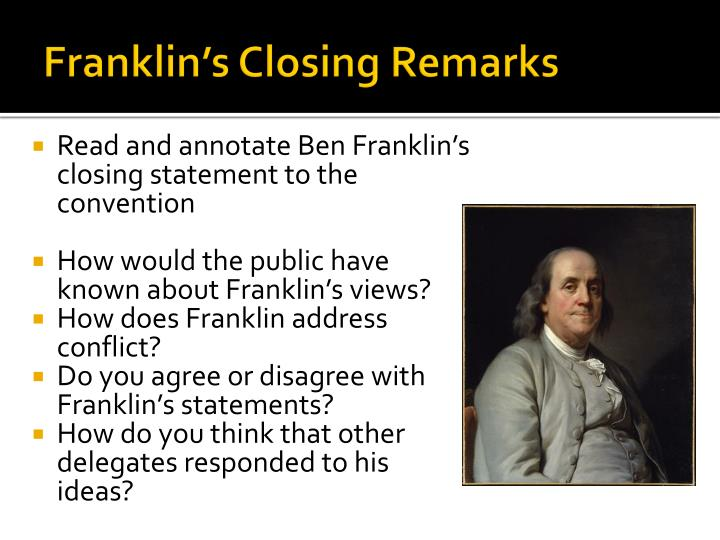 Franklin's Closing Remarks