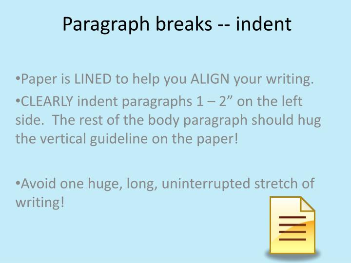 Paragraph breaks -- indent