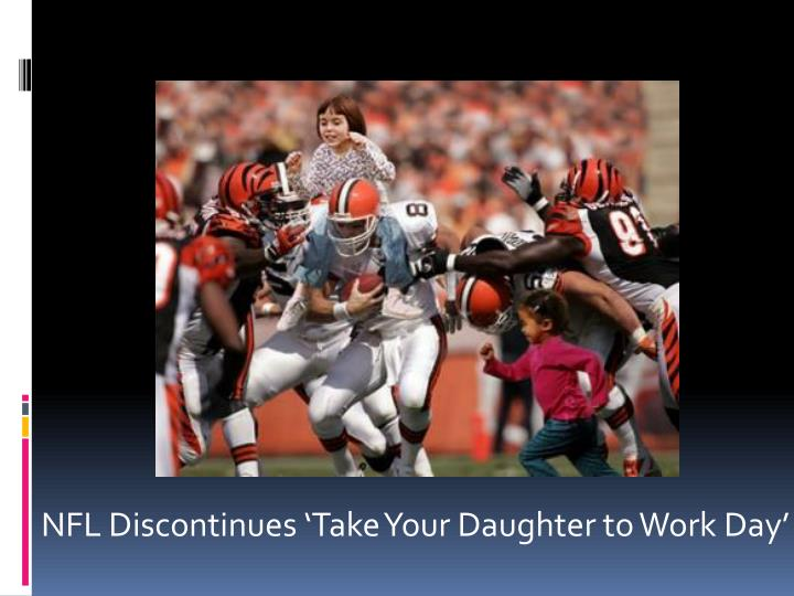 NFL Discontinues 'Take Your Daughter to Work Day'