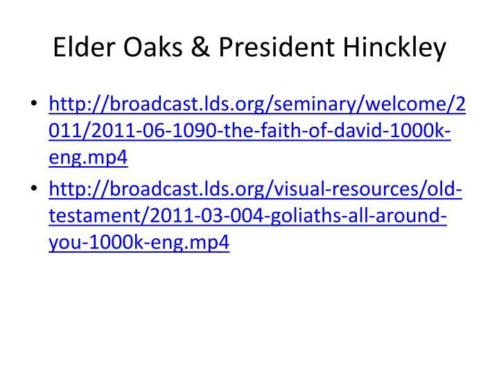 Elder Oaks & President Hinckley