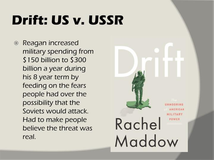 Drift: US v. USSR