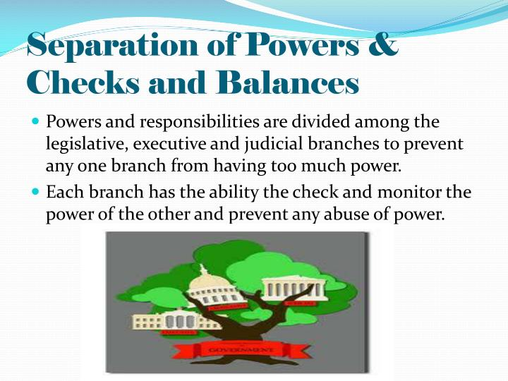 Separation of Powers &