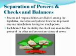 separation of powers checks and balances