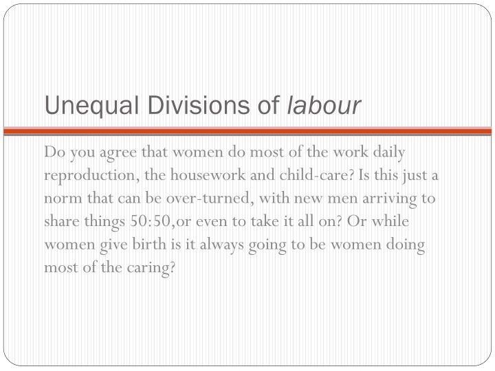 Unequal Divisions of