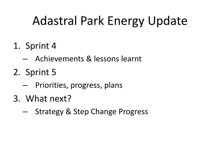 Adastral Park Energy Update