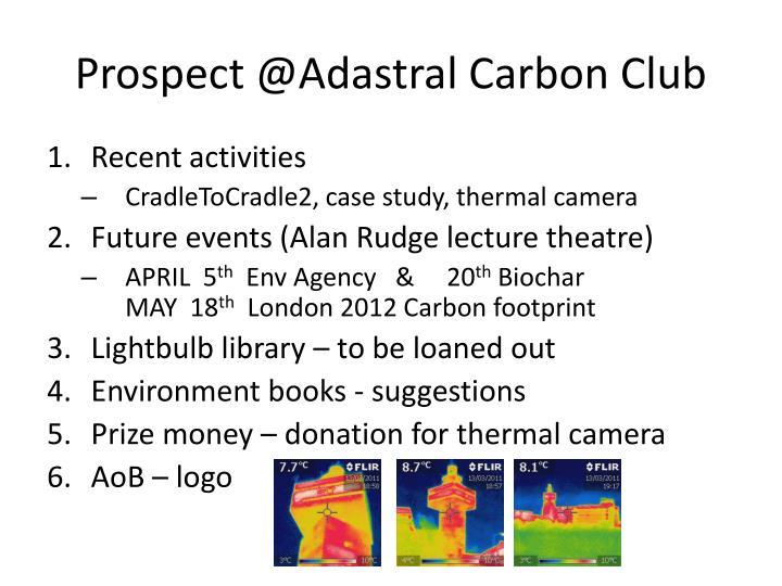 Prospect @Adastral Carbon Club