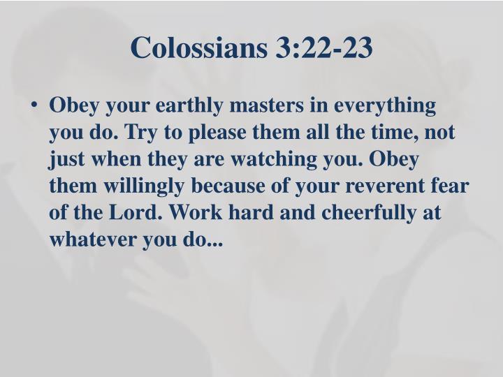 Colossians 3:22-23