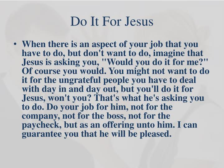 Do It For Jesus