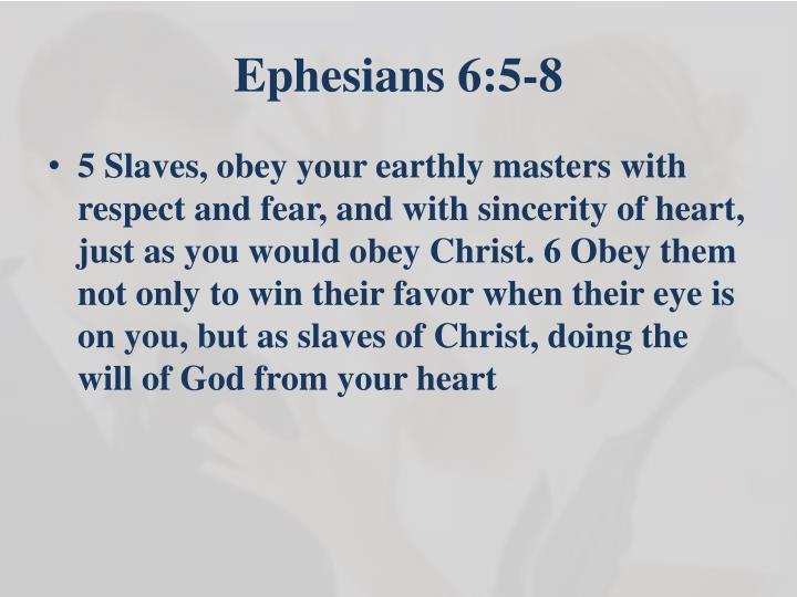 Ephesians 6:5-8