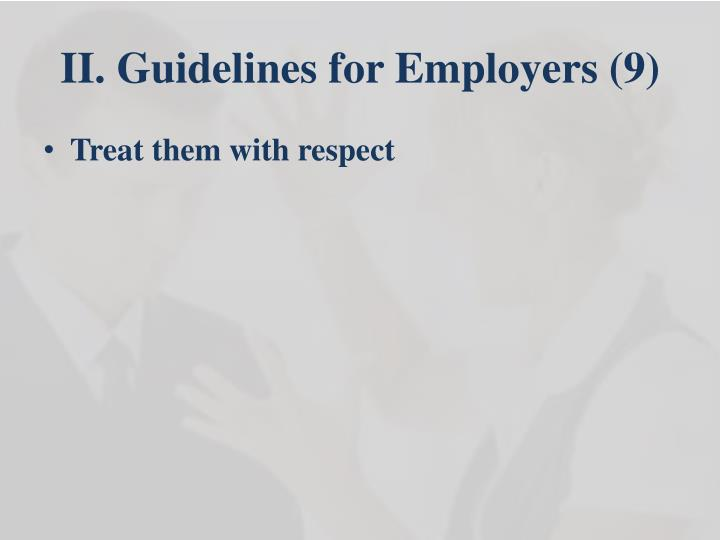 II. Guidelines for Employers (9)