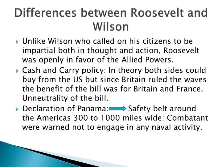 Differences between Roosevelt and Wilson