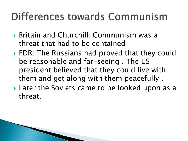 Differences towards Communism