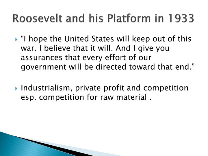 Roosevelt and his platform in 1933