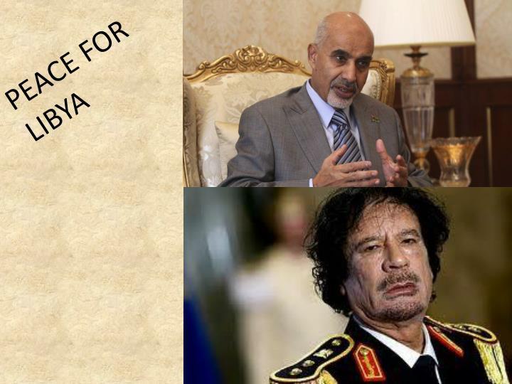 PEACE FOR LIBYA