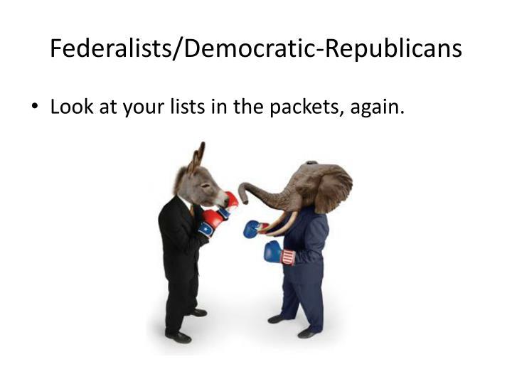 Federalists/Democratic-Republicans