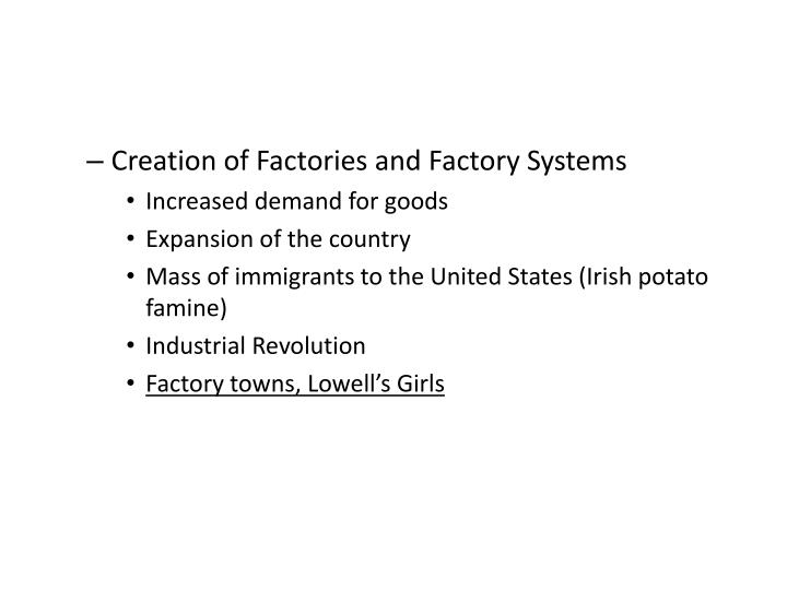 Creation of Factories and Factory Systems