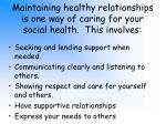 maintaining healthy relationships is one way of caring for your social health this involves
